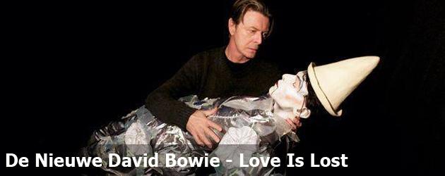 De Nieuwe David Bowie - Love Is Lost