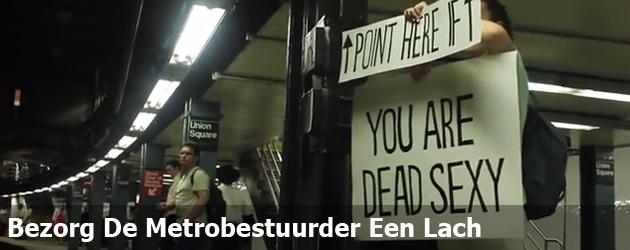 Bezorg De Metrobestuurder Een Lach