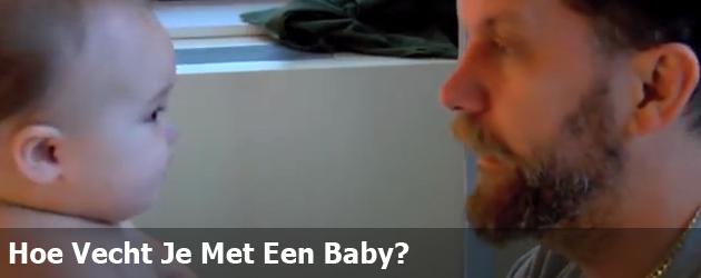 Hoe Vecht Je Met Een Baby?