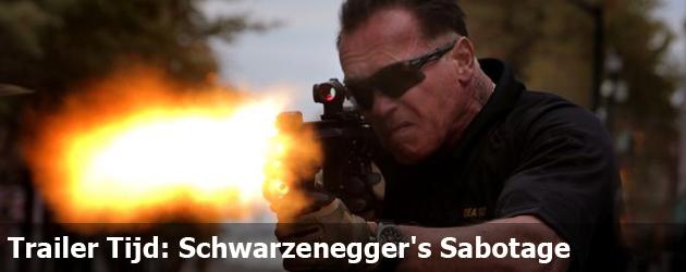 Trailer Tijd: Schwarzenegger's Sabotage