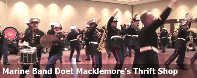Marine Band Doet Macklemore's Thrift Shop