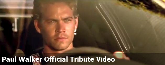 Paul Walker Official Tribute Video