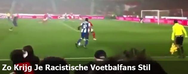 Zo Krijg Je Racistische Voetbalfans Stil