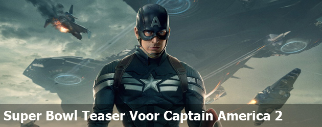 Super Bowl Teaser Voor Captain America 2