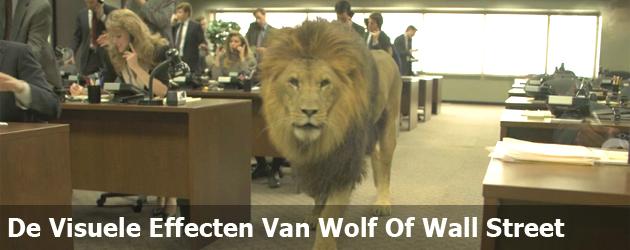 De Visuele Effecten Van Wolf Of Wall Street