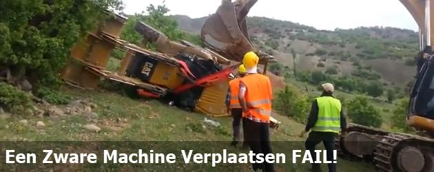 Een Zware Machine Verplaatsen FAIL!