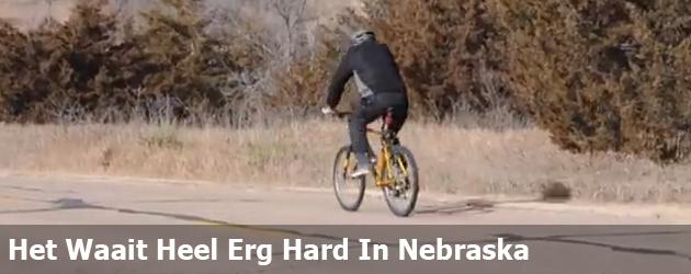 Het Waait Heel Erg Hard In Nebraska