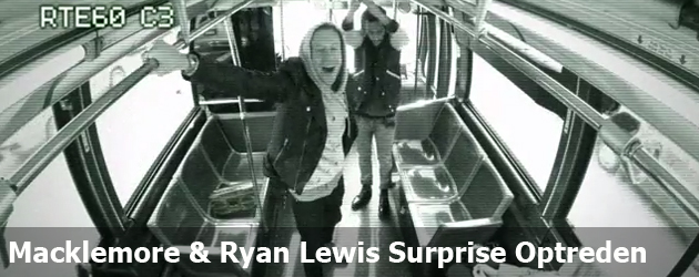 Macklemore & Ryan Lewis Surprise Optreden