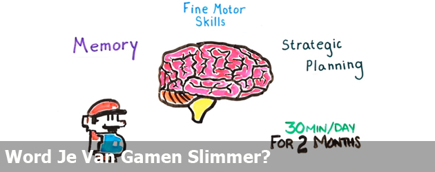 Word Je Van Gamen Slimmer?