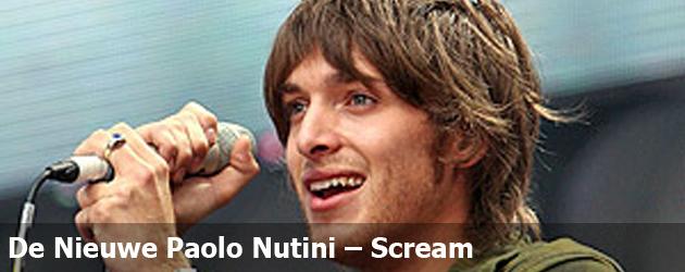 De Nieuwe Paolo Nutini – Scream