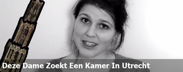 Deze Dame Zoekt Een Kamer In Utrecht