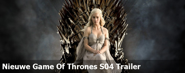 Nieuwe Game Of Thrones S04 Trailer