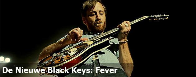De Nieuwe Black Keys: Fever