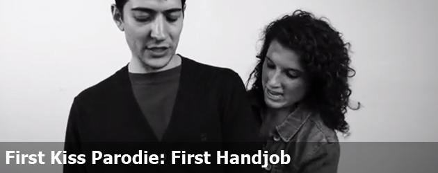First Kiss Parodie: First Handjob