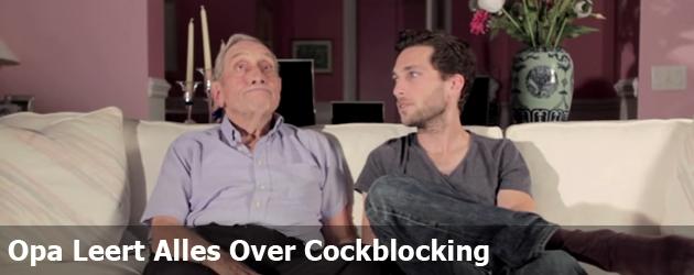 Opa Leert Alles Over Cockblocking