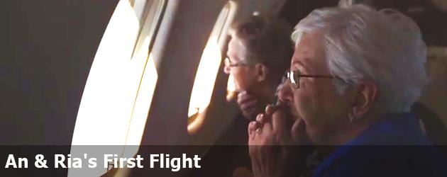 An & Ria's First Flight