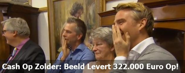 Cash Op Zolder: Beeld Levert 322.000 Euro Op!