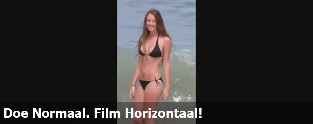 Doe Normaal. Film Horizontaal!