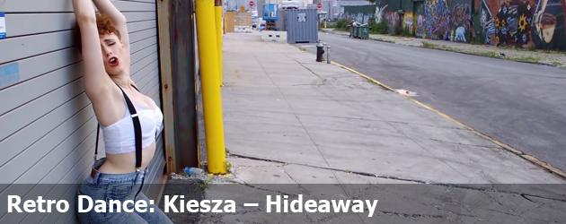 Retro Dance: Kiesza – Hideaway