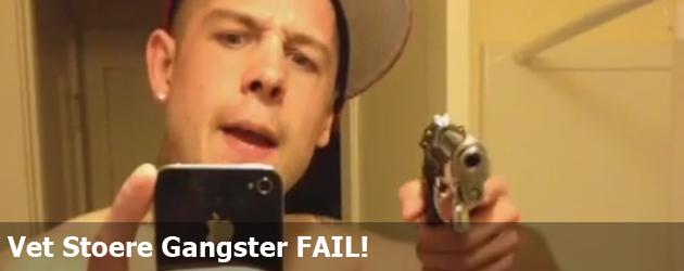 Vet Stoere Gangster FAIL!