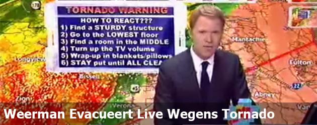 Weerman Evacueert Live Wegens Tornado