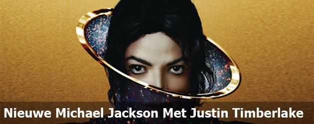 Nieuwe Michael Jackson Met Justin Timberlake