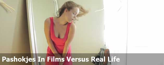 Pashokjes In Films Versus Real Life