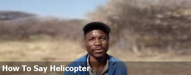 How To Say Helicopter