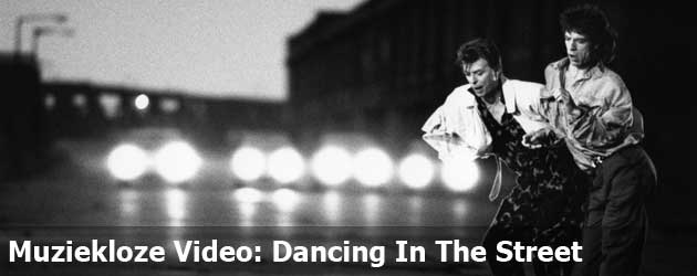 Muziekloze Video: Dancing In The Street