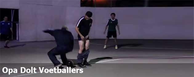 Opa Dolt Voetballers