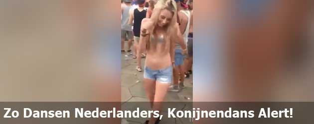 Zo Dansen Nederlanders, Konijnendans Alert!