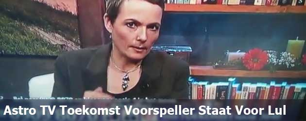 Astro TV Toekomst Voorspeller Staat Voor Lul