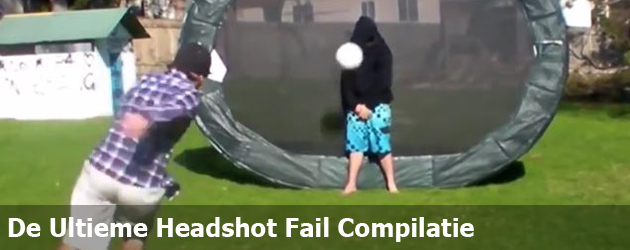 De Ultieme Headshot Fail Compilatie
