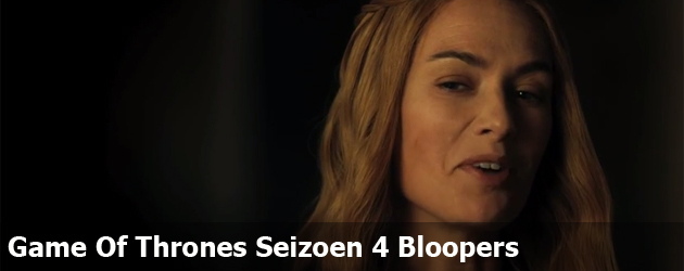 Game Of Thrones Seizoen 4 Bloopers