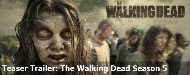 Teaser Trailer: The Walking Dead Season 5