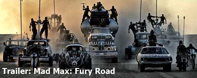 Trailer: Mad Max: Fury Road