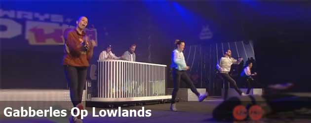 Gabberles Op Lowlands