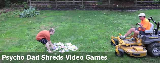 Psycho Dad Shreds Video Games