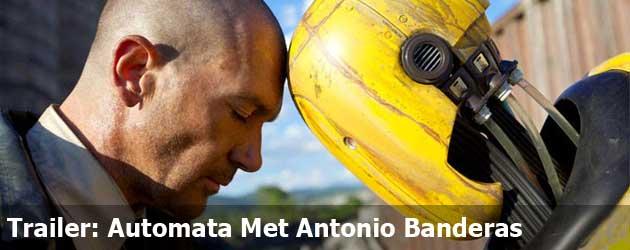 Trailer: Automata Met Antonio Banderas