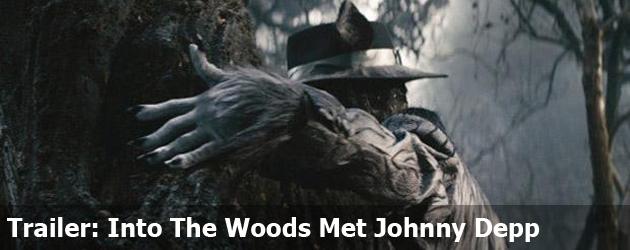 Trailer: Into The Woods Met Johnny Depp