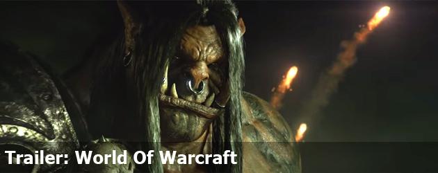 Trailer: World Of Warcraft