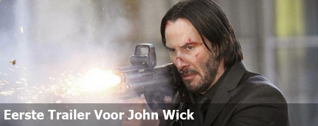 Eerste Trailer Voor John Wick