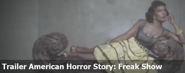 Trailer American Horror Story: Freakshow