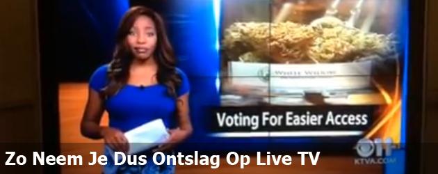 Zo Neem Je Dus Ontslag Op Live TV