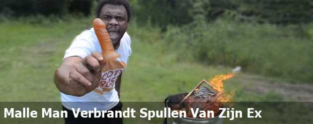 Malle Man Verbrandt Spullen Van Zijn Ex