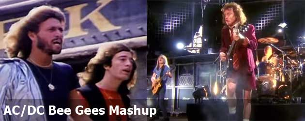 AC/DC Bee Gees Mashup