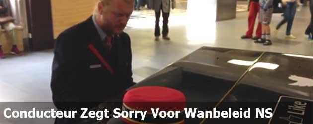 Conducteur Zegt Sorry Voor Wanbeleid NS