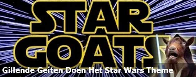 Gillende Geiten Doen Het Star Wars Theme
