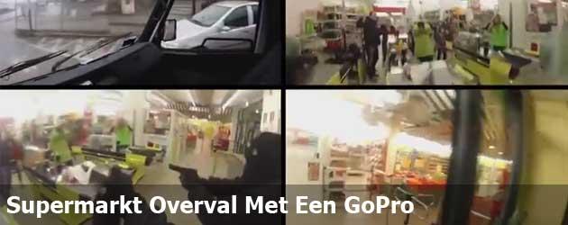 Supermarkt Overval Met Een GoPro
