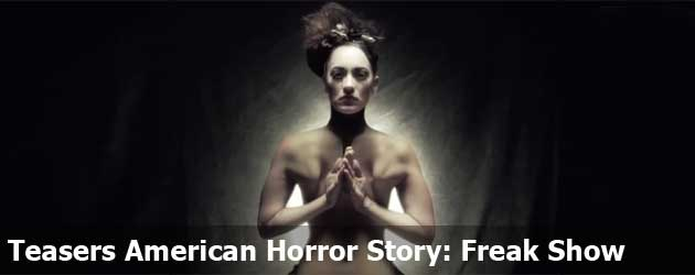 Teasers American Horror Story: Freak Show